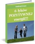 Poradnik: 6 łyków pozytywnej energii. - ebook