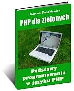Poradnik: PHP dla zielonych. - ebook