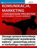Poradnik: Komunikacja, marketing i zarządzanie projektem wg polskiego Chucka Norrisa - ebook