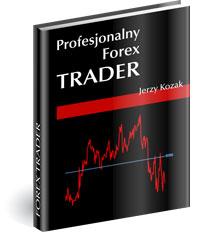 Poradnik: Profesjonalny Forex Trader - ebook