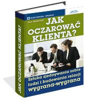 Poradnik: Jak oczarować klienta - ebook
