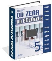 Poradnik: Od zera do ECeDeeLa - cz. 5 - ebook