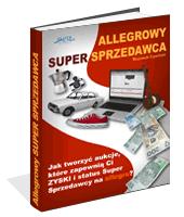 Poradnik: Allegrowy Super Sprzedawca - ebook