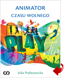 Poradnik: Animator czasu wolnego  - ebook
