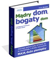 Poradnik: Mądry dom, bogaty dom - ebook