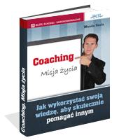 Poradnik: Coaching. Misja życia - ebook