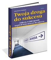 Poradnik: Twoja droga do sukcesu - ebook