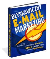 Poradnik: Błyskawiczny e-mail marketing - ebook