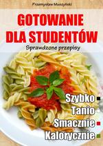 Gotowanie dla studentów. Sprawdzone przepisy (ebook)