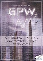 Poradnik: GPW V - Alternatywne metody analizy technicznej w praktyce - ebook