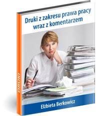 Poradnik: Druki z zakresu prawa pracy wraz z komentarzem  - ebook
