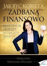 Poradnik: Jak być kobietą zadbaną finansowo - ebook