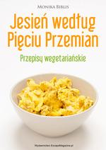Poradnik: Jesień według Pięciu Przemian. Przepisy wegetariańskie - ebook