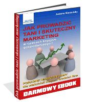 Poradnik: Jak prowadzić tani i skuteczny marketing? - ebook