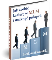 Poradnik: Jak zrobić karierę w MLM i uniknąć pułapek - ebook