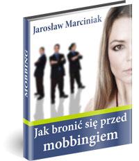Poradnik: Jak bronić się przed mobbingiem - ebook