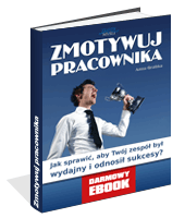 Poradnik: Zmotywuj pracownika - ebook