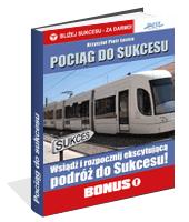 Poradnik: Pociąg do sukcesu - ebook