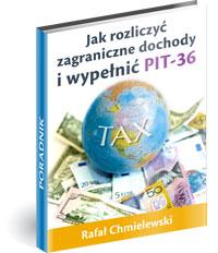 Poradnik: Jak rozliczyć zagraniczne dochody i wypełnić PIT-36 - ebook