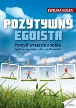 Poradnik: Pozytywny egoista - ebook