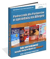 Poradnik: Podręcznik dla Partnerów o sprzedaży na Allegro - ebook
