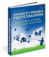 Poradnik: Sekrety prawa przyciągania - ebook