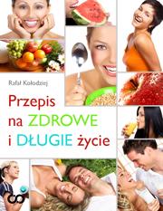 Poradnik: Przepis na zdrowe i długie życie - ebook
