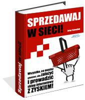 Poradnik: Sprzedawaj w sieci! - ebook