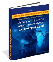 Poradnik: Usprawnij swój serwis internetowy i zwielokrotnij zyski - ebook