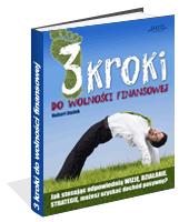 Poradnik: 3 kroki do wolności finansowej - ebook