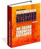 Poradnik: Psychologia i 46 zasad zdrowego rozsądku - ebook