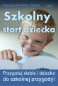 Szkolny start dziecka (ebook)