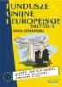 Fundusze Unijne, Fundusze Europejskie, dotacje z Unii, dotacje