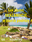 podróż, wycieczka, biuro podróży, reklamacje, turystyka