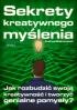 Sekrety kreatywnego myślenia (ebook)