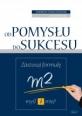 Od pomysłu do sukcesu (ebook)