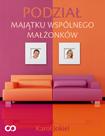 Podział majątku wspólnego małżonków (ebook)