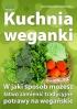kuchnia wegańska, weganie, potrawy