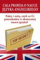 Cała prawda o nauce języka angielskiego (ebook)