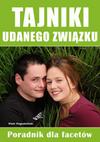 Tajniki udanego związku. Poradnik dla facetów. (ebook)