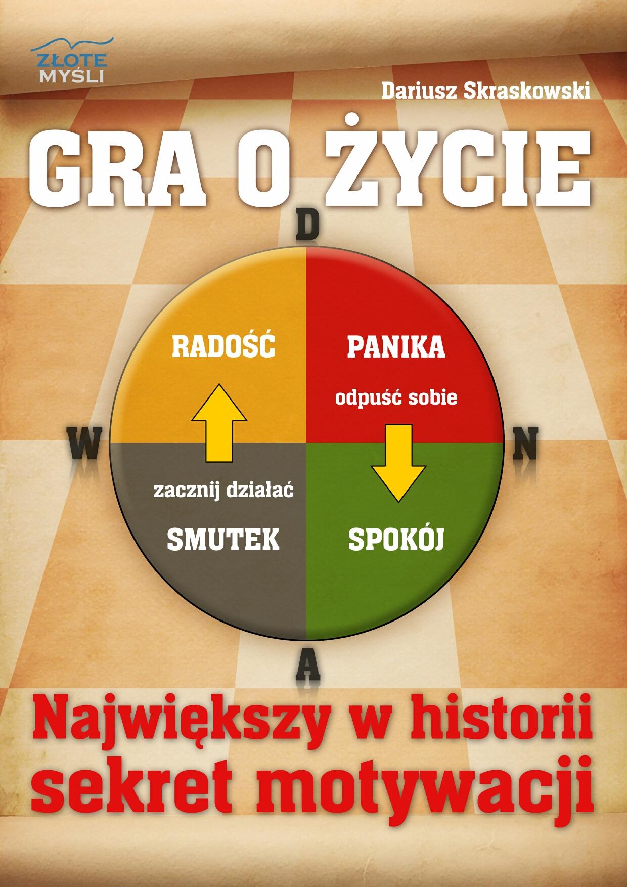 Dariusz Skraskowski: Gra o życie - okładka