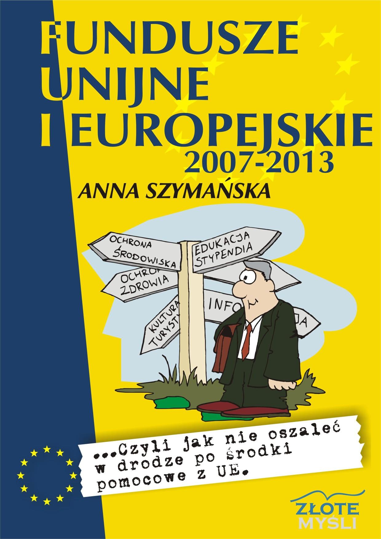 Anna Szymańska: Fundusze unijne i europejskie - okładka