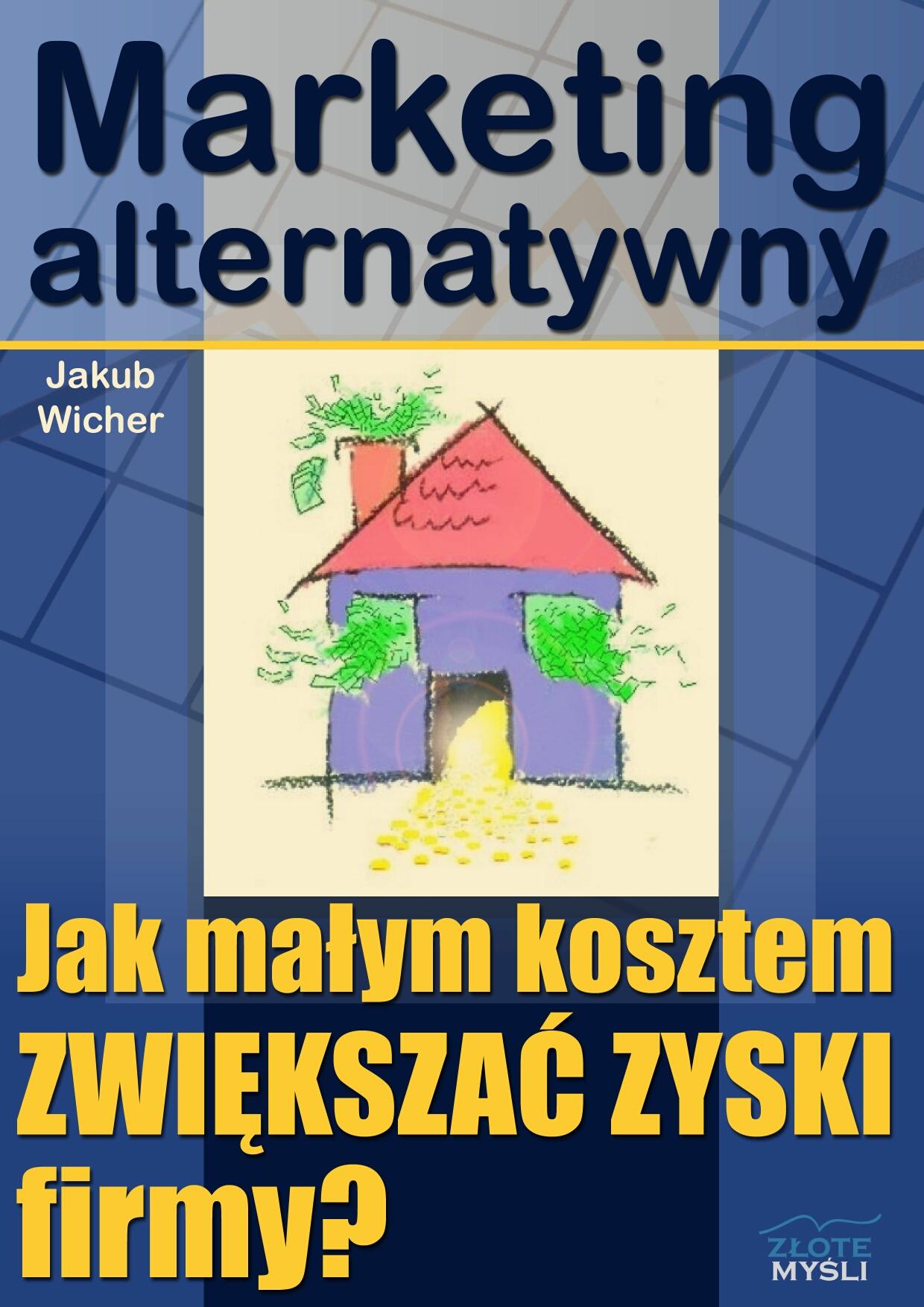 Jakub Wicher: Marketing alternatywny - okładka