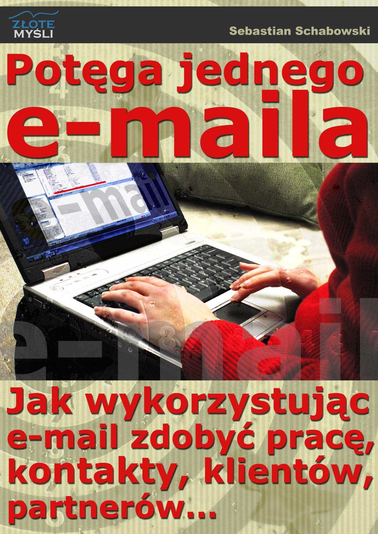 Sebastian Schabowski: Potęga jednego e-maila - okładka