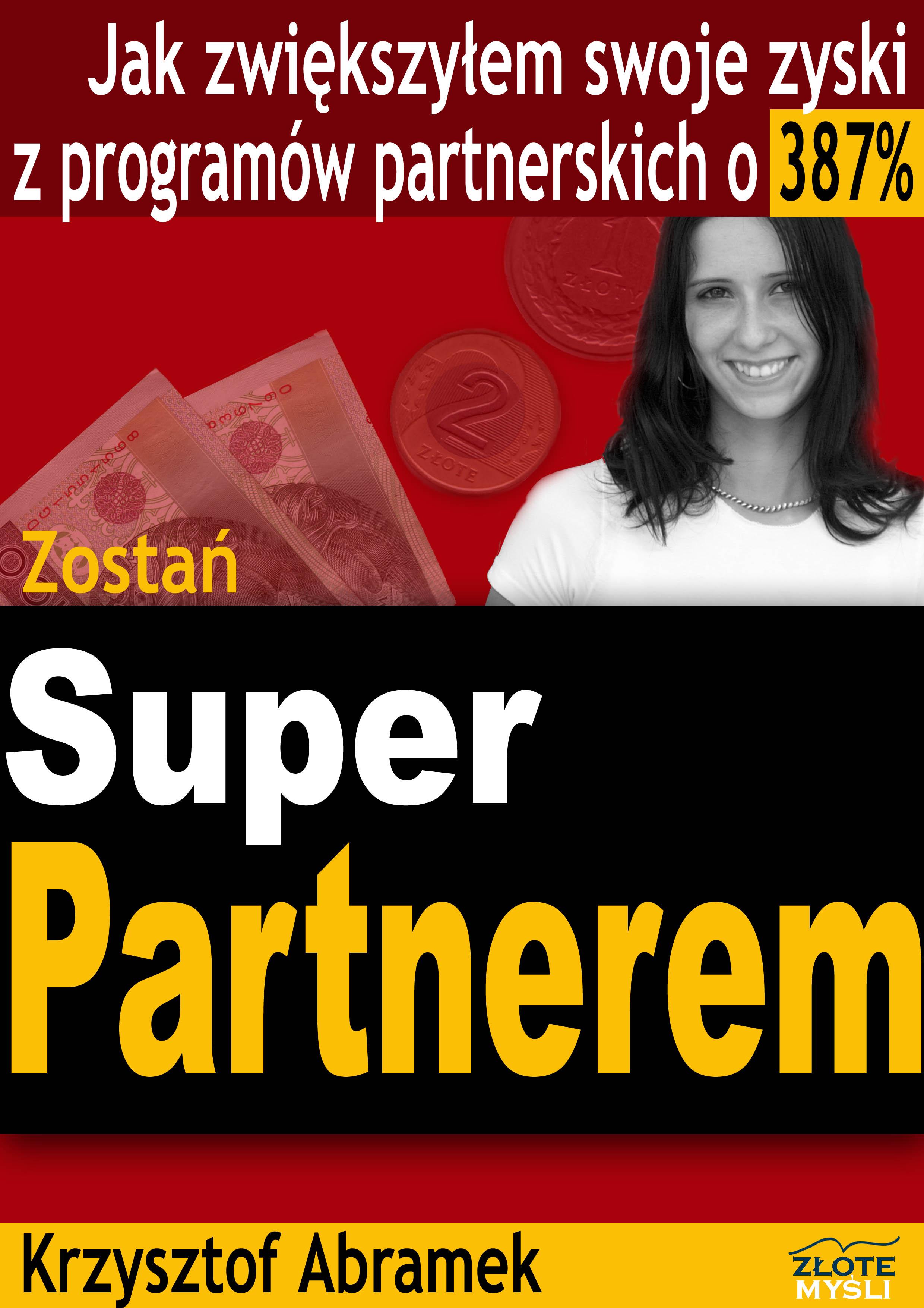 Krzysztof Abramek: Zostań SuperPartnerem! - okładka