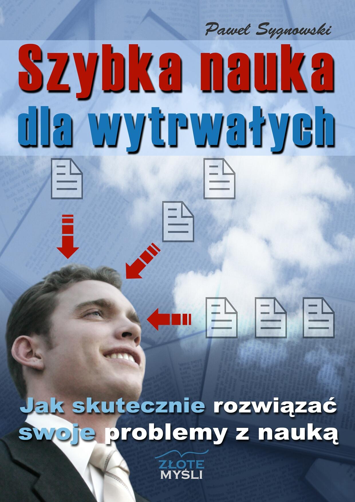Paweł Sygnowski: Szybka nauka dla wytrwałych - okładka