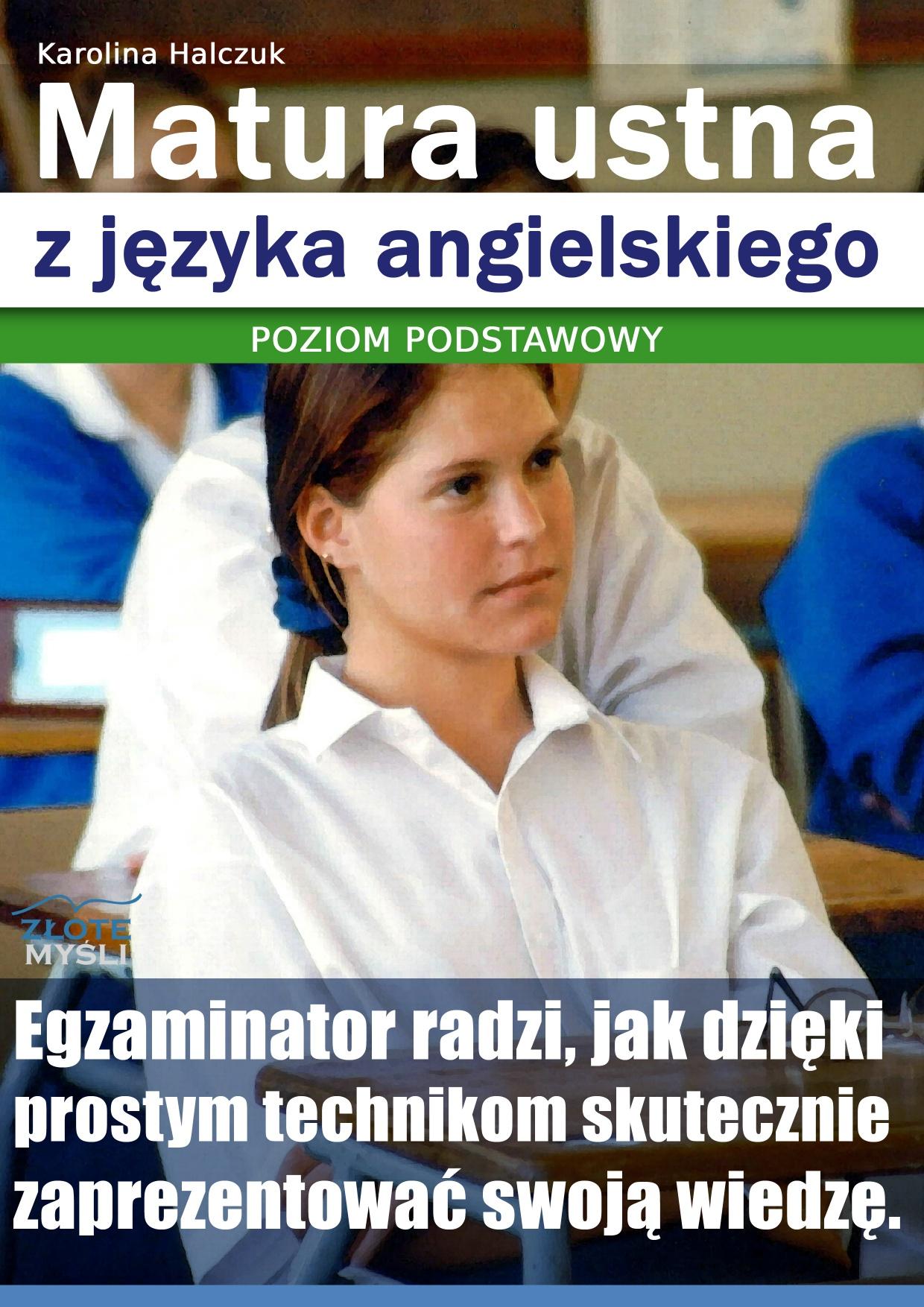 Karolina Halczuk: Matura ustna z języka angielskiego - okładka