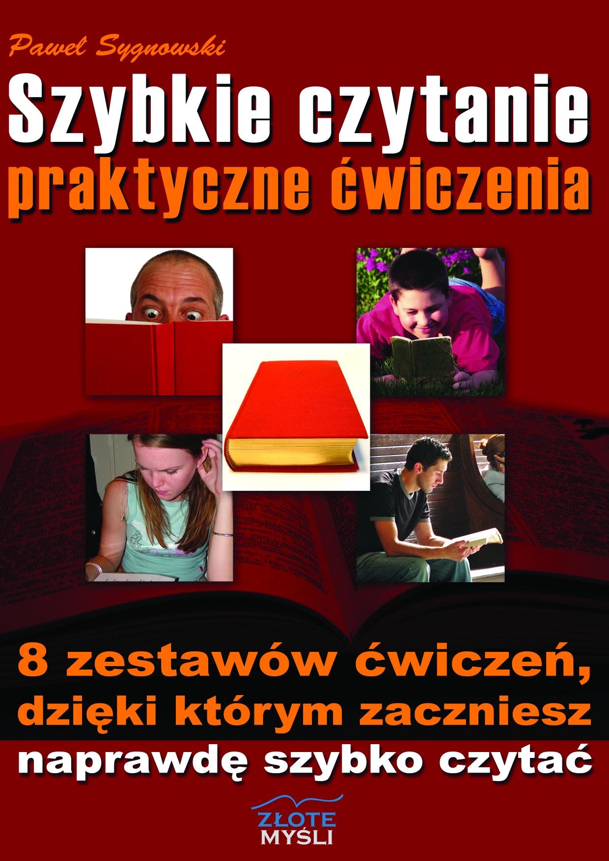 Paweł Sygnowski: Szybkie czytanie - praktyczne ćwiczenia - okładka