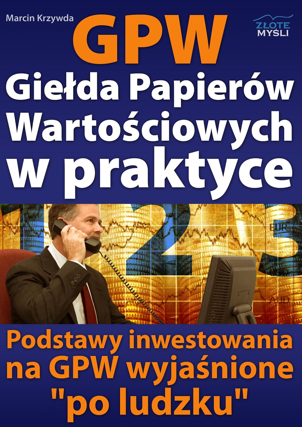 Marcin Krzywda: GPW I - Giełda Papierów Wartościowych w praktyce - okładka