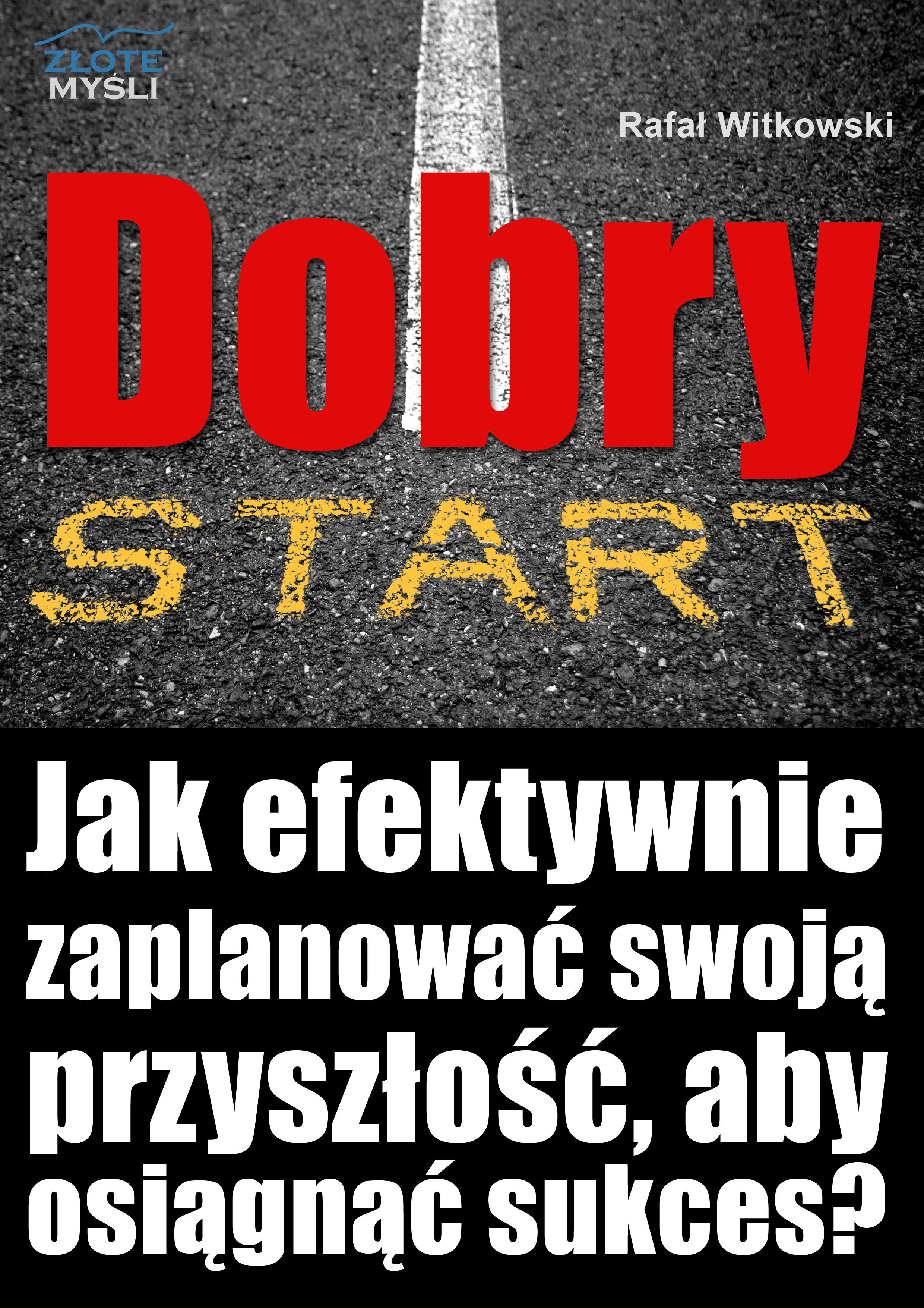 Rafał Witkowski: Dobry start - okładka